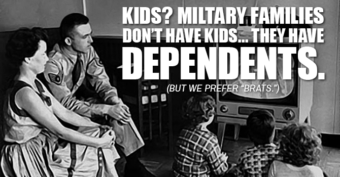 Military Brat Dependents Meme