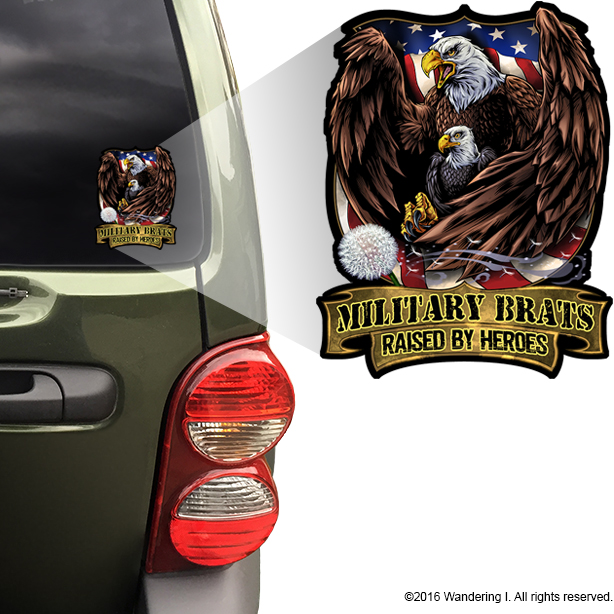 """Military Brats - Raised by Heroes"" 5"" Die-Cut Vinyl Sticker"
